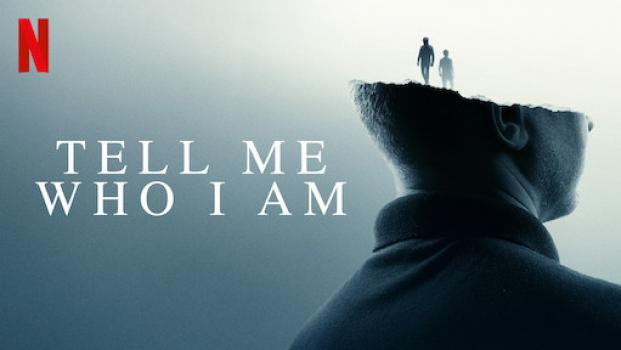 Netflix Feature Film: Tell Me Who I Am